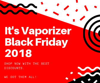 Vaporizer Black Friday 2018 - Best Offers in one place.